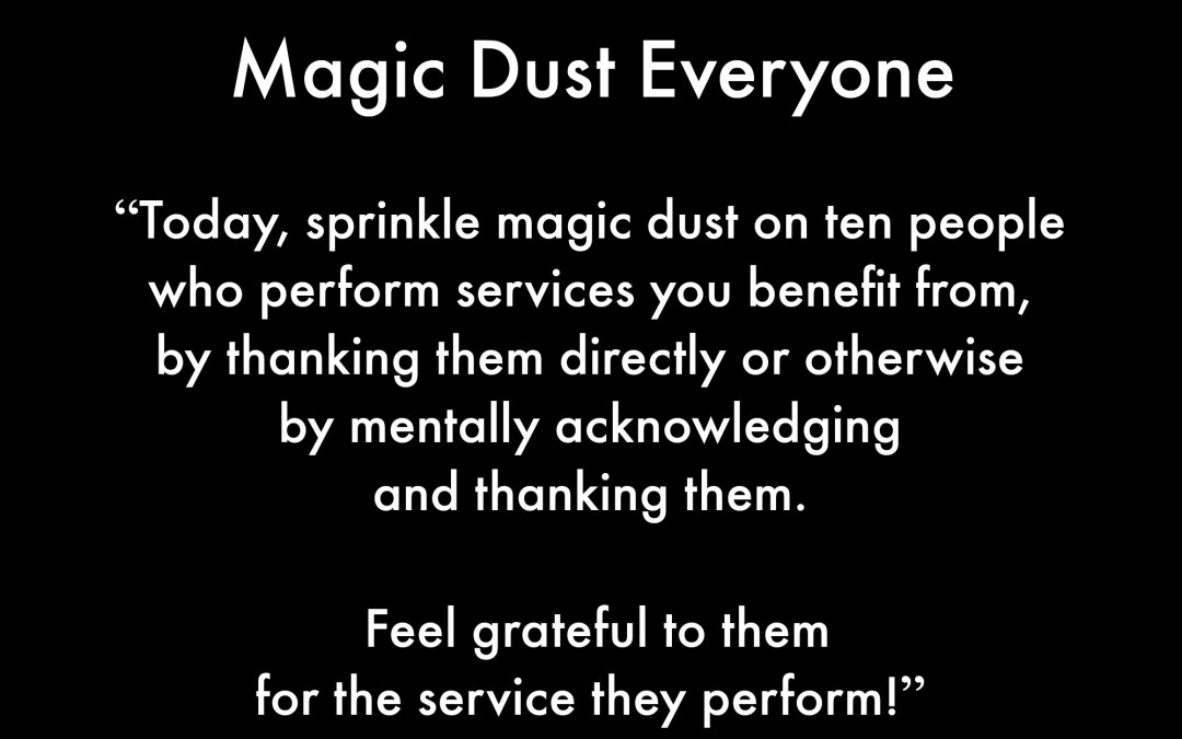 Magic Dust Everyone