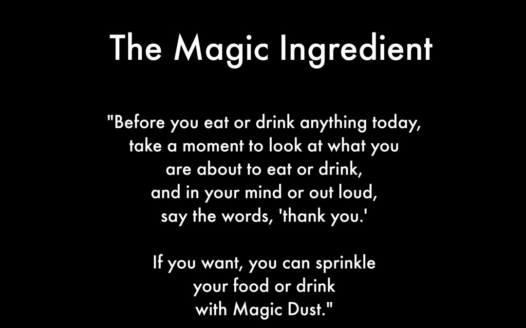 The Magic Ingredient
