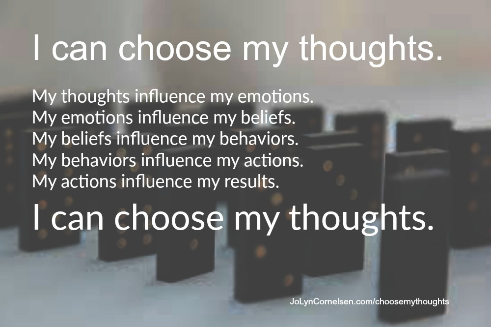 I Can Choose My Thoughts